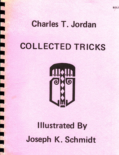 Charles T. Jordan Collected Tricks